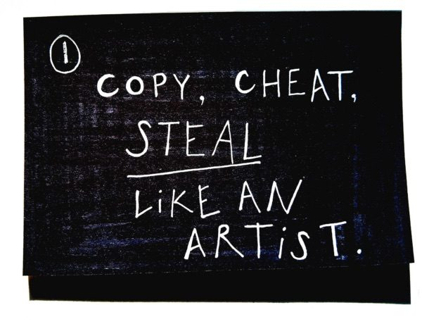 steal like an artist copy cheat white text on black background